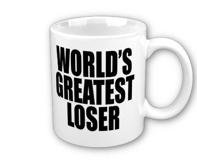 World's greatest loser
